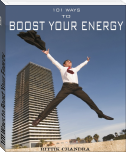 101 Ways to Boost Your Energy