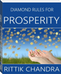 Diamond Rules for Prosperity