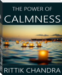 The Power of Calmness