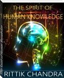 The Spirit of Human Knowledge