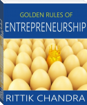 Golden Rules of Entrepreneurship