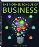The Mother Tongue of Business