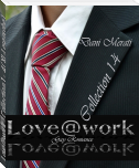 Love@work - Collection 1 - 4 (XL-Leseprobe)