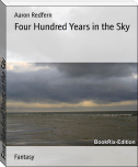 Four Hundred Years in the Sky