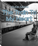 The Train To My Heart