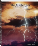 The Master Key - An Electrical Fairy Tale