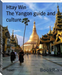 The Yangon guide and culture