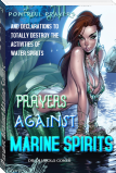 Prayers Against Marine Spirits: