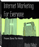 Internet Marketing For Everyone
