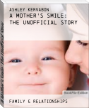 A Mother's Smile: The Unofficial Story