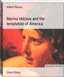 Marina Velcova and the temptation of America