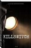 KILLSWITCH (unfertig)