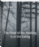 The Proof of the Pudding is in the Eating