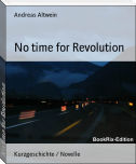 No time for Revolution