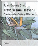 Travel'n zum Heaven