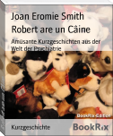 Robert are un Câine