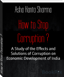 How to Stop Corruption ?
