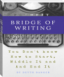 Bridge Of Writing  (Domination #1)