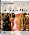 Die feine Art des Alterns