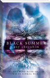 Black Summer – Teil 1