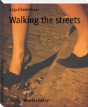 Walking the streets