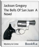 The Bells Of San Juan  A Novel