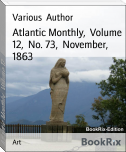Atlantic Monthly,  Volume 12,  No. 73,  November,  1863