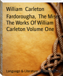 Fardorougha,  The Miser  The Works Of William Carleton Volume One