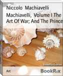 Machiavelli,  Volume I The Art Of War; And The Prince