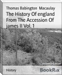 The History Of england From The Accession Of james II Vol. 1
