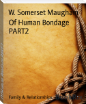 Of Human Bondage PART2