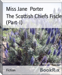 The Scottish Chiefs Fiscle (Part-I)