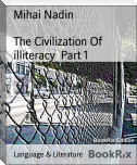 The Civilization Of illiteracy  Part 1