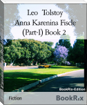 Anna Karenina Fiscle (Part-I) Book 2