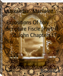Expositions Of holy Scripture Fiscle (Part-I)        St. John Chapters I To Xiv