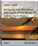 An Inquiry Into The Nature And Causes Of the Wealth Of nations Fiscle (Part-I)
