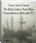 """De Bello Gallico"" And Other Commentaries (fiscle part-IV)"