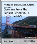 Germany From The Earliest Period Vol. 4 (fiscle part-IV)