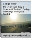 The Life Of Trust: Being a Narrative Of The Lord'S Dealings With George Müller(fiscle Part-XI)