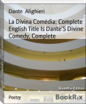 La Divina Comèdia: Complete   English Title Is Dante'S Divine Comedy, Complete