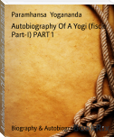 Autobiography Of A Yogi (fiscle Part-I) PART 1