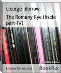 The Romany Rye (fiscle part-IV)