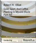 Gold, Sport, And Coffee Planting In Mysore (fiscle Part-IV)