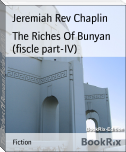 The Riches Of Bunyan (fiscle part-IV)