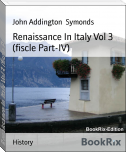 Renaissance In Italy Vol 3 (fiscle Part-IV)