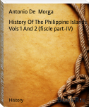 History Of The Philippine Islands Vols 1 And 2 (fiscle part-IV)