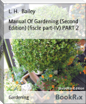 Manual Of Gardening (Second Edition) (fiscle part-IV) PART 2