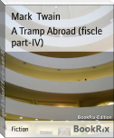 A Tramp Abroad (fiscle part-IV)