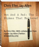 Pen And A Pad: The Rhymes That Mattered