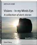 Visions - In my Minds Eye.